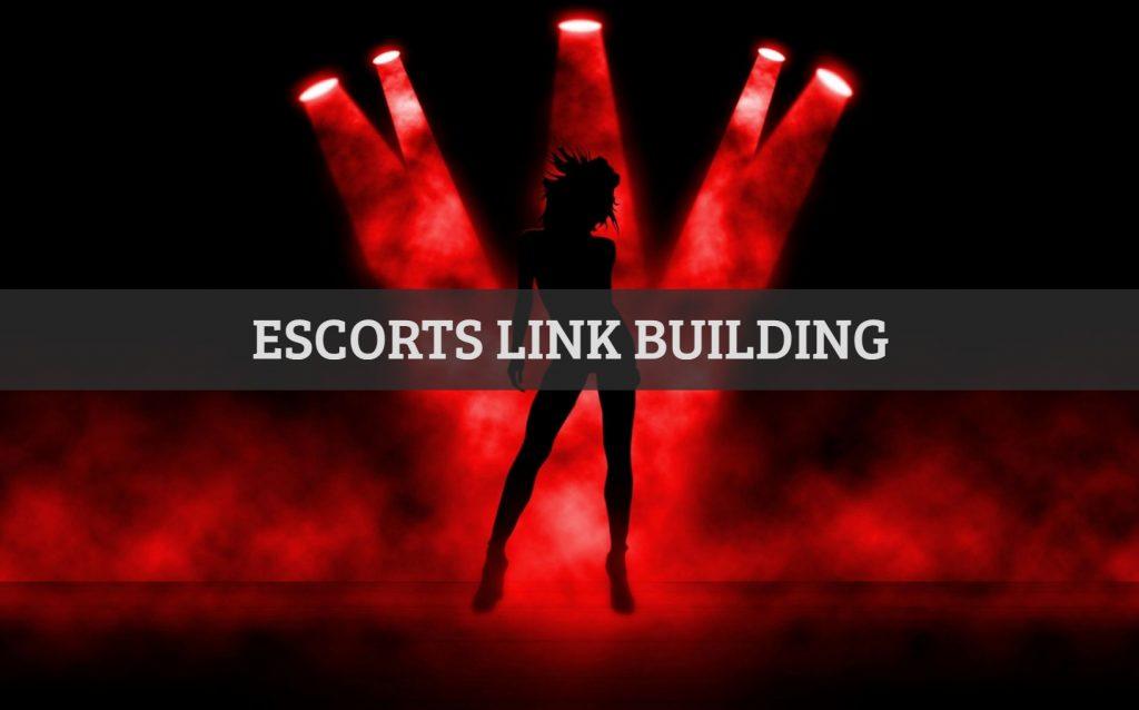 Escorts Link Building